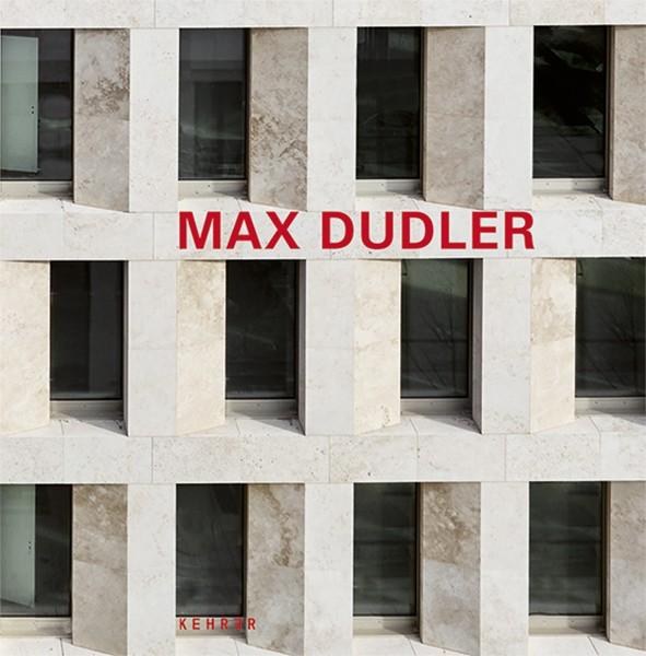 Max Dudler Überarbeitete und Erweiterte Neuauflage