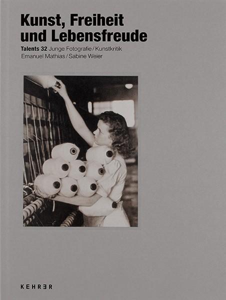 C/O Berlin Talents 32 Emanuel Mathias, Sabine Weier Kunst, Freiheit und Lebensfreude