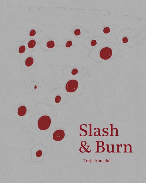 Terje Abusdal SIGNIERT: Slash & Burn