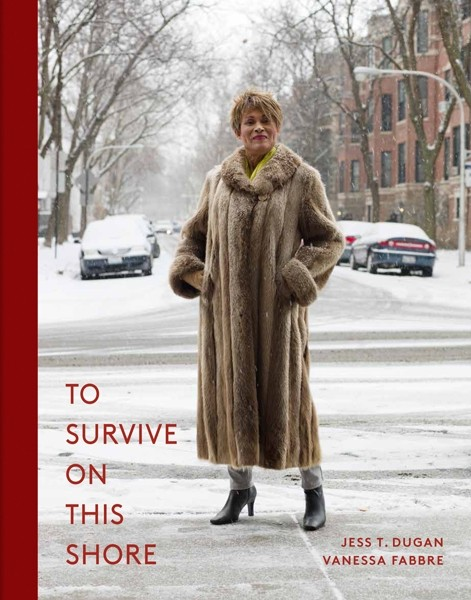 Jess T. Dugan & Vanessa Fabbre To Survive on This Shore Photographs and Interviews with Transgender and Gender Nonconforming Older Adults