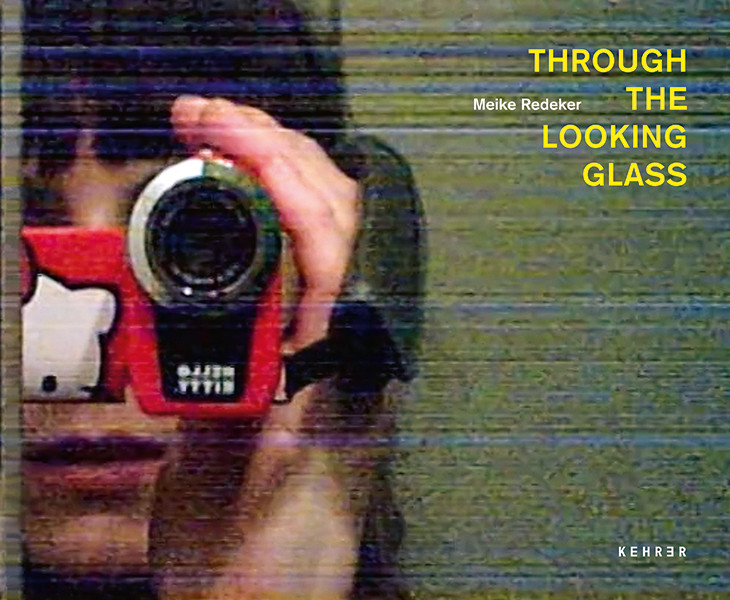 Meike Redeker Through the Looking Glass
