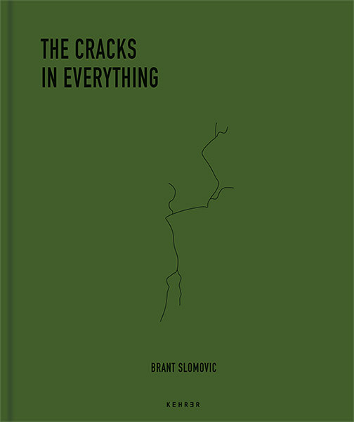 Brant Slomovic The Cracks in Everything