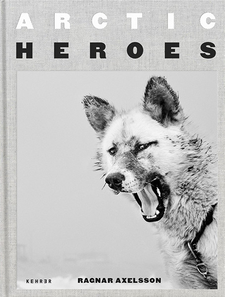 Ragnar Axelsson COLLECTOR´S EDITION: Arctic Heroes - Motiv 3 A Tribute to the Sled Dogs of Greenland