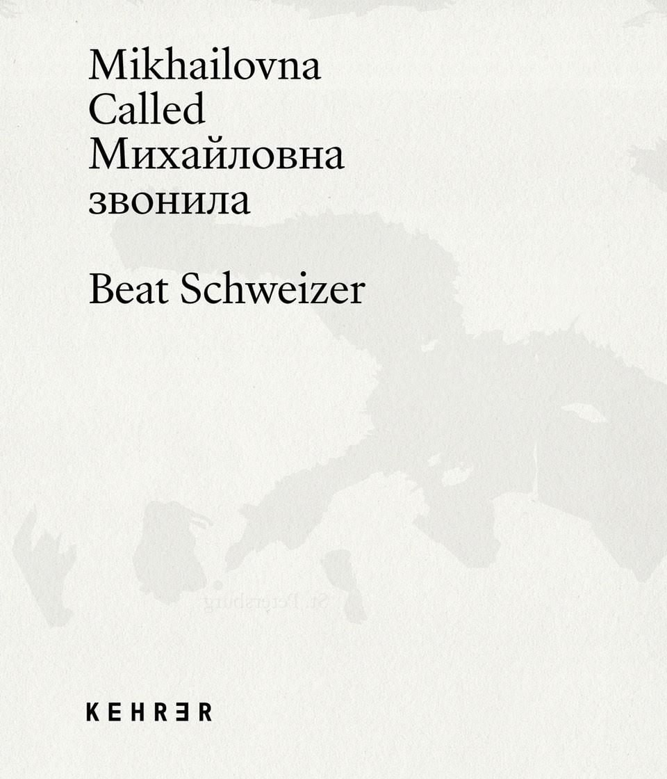 Beat Schweizer Mikhailovna Called (Michailovna hat angerufen)