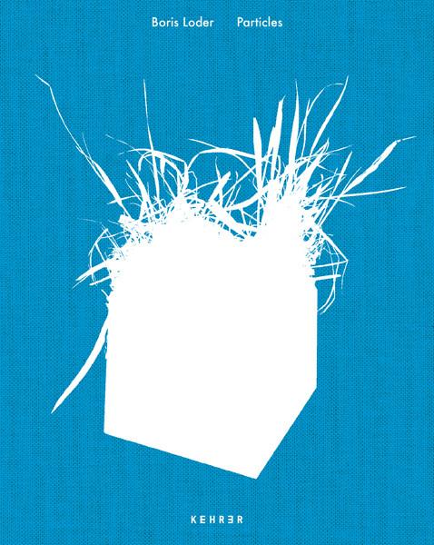 Boris Loder SIGNIERT: Particles