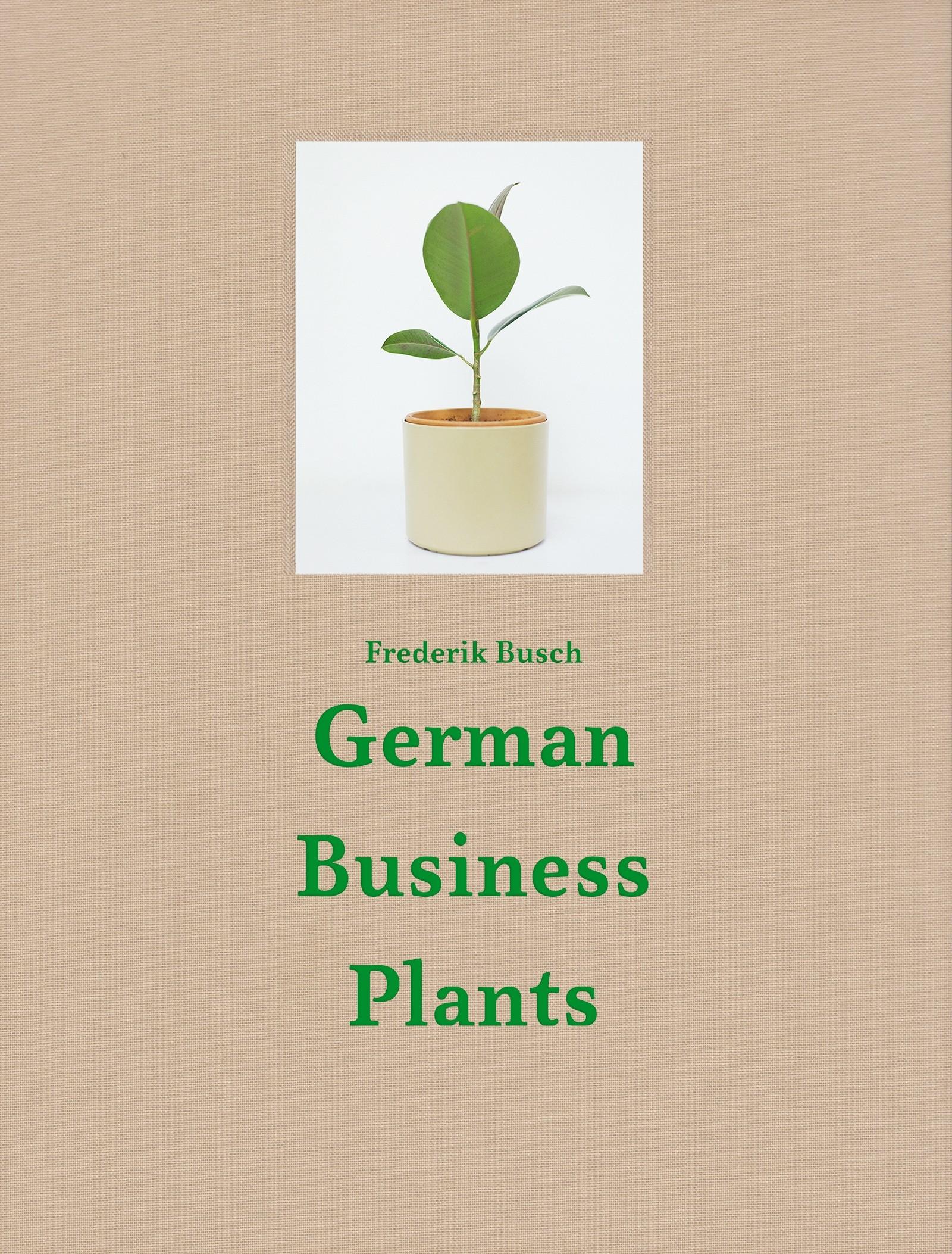 Frederik Busch SIGNIERT: German Business Plants