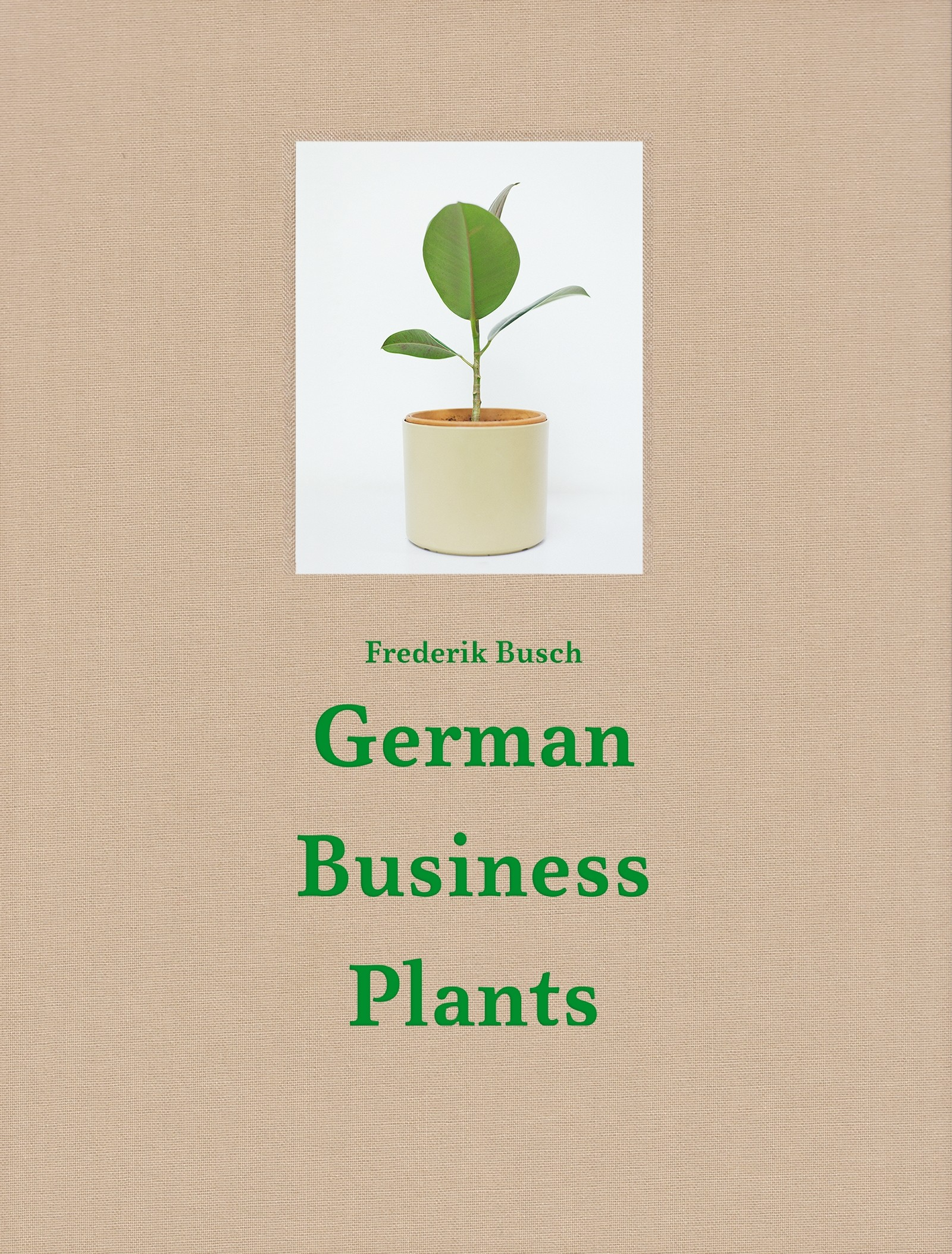 Frederik Busch COLLECTOR'S EDITION: German Business Plants