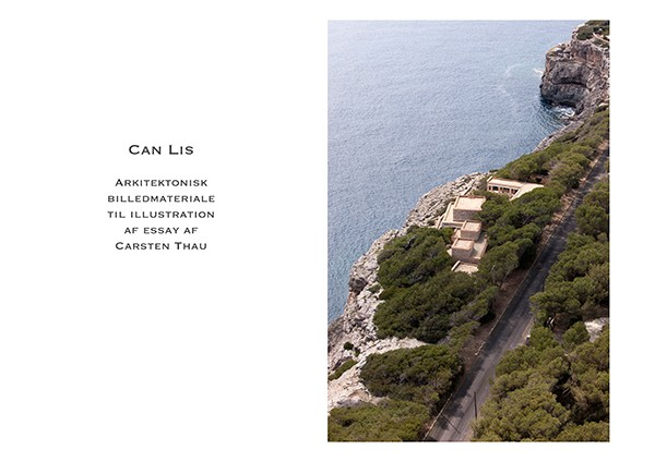 Torben Eskerod Can Lis – a Conversation with a House