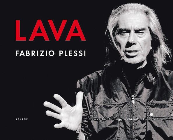 Fabrizio Plessi Lava