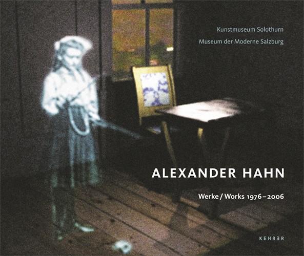 Alexander Hahn Werke 1976 – 2006