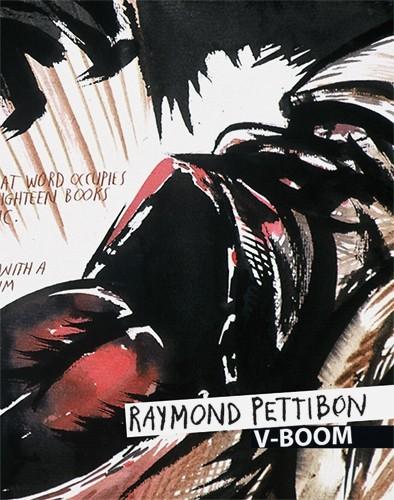 Raymond Pettibon V-Boom