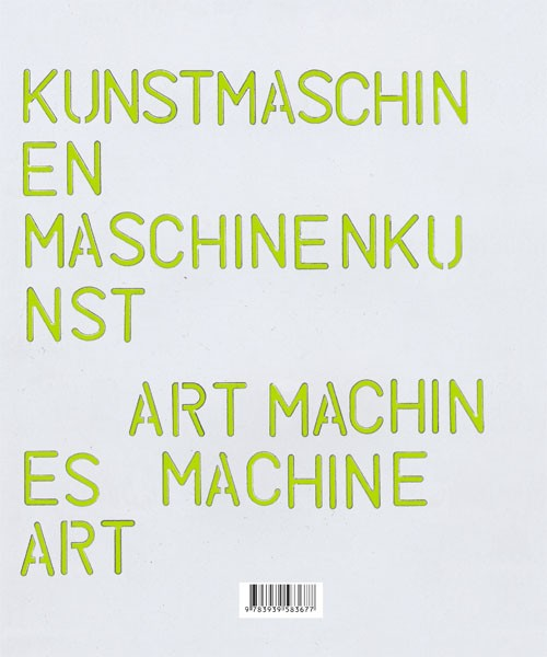 Kunstmaschinen Maschinenkunst