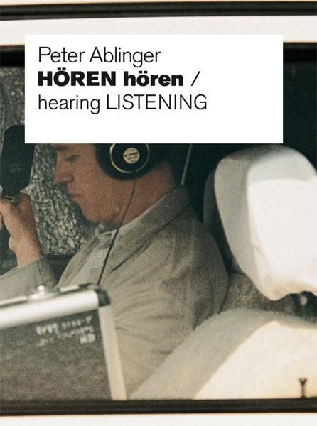 Peter Ablinger HÖREN hören