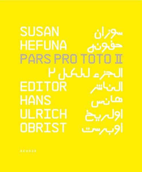 Susan Hefuna Pars Pro Toto II