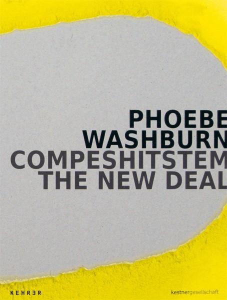 Phoebe Washburn COMPESHITSTEM - the new deal