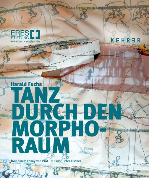ERES-Stiftung Harald Fuchs: Tanz durch den Morpho-Raum