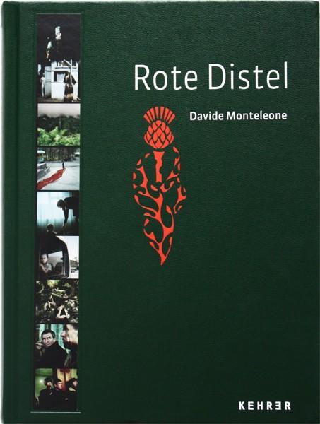 Davide Monteleone Rote Distel