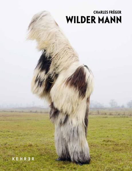 Charles Fréger Wilder Mann