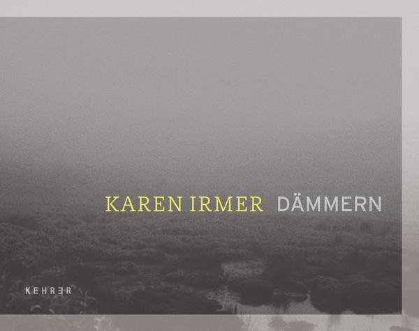 Karen Irmer Dämmern