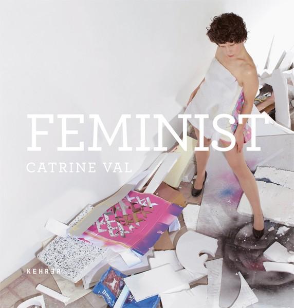 Catrine Val Feminist