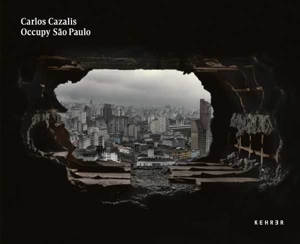 Carlos Cazalis SIGNIERT: Occupy Sao Paulo