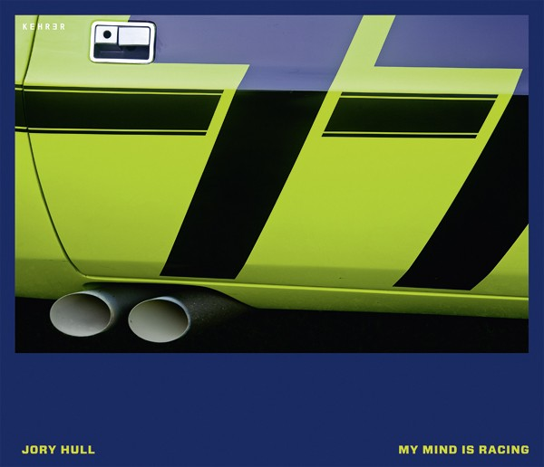 Jory Hull My Mind is Racing