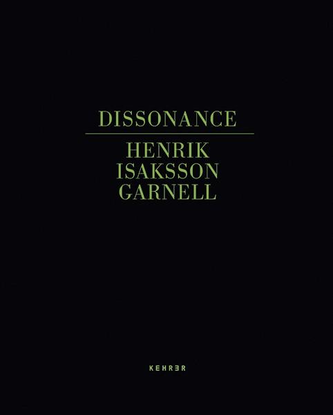 Henrik Isaksson Garnell Dissonance