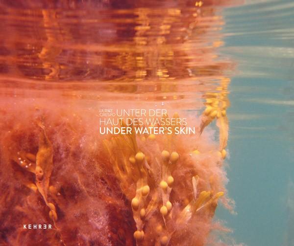 Ulrike Crespo Unter der Haut des Wassers