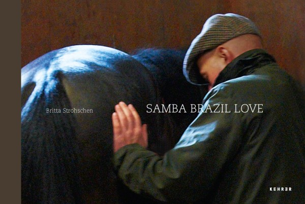 Britta Strohschen Samba Brazil Love
