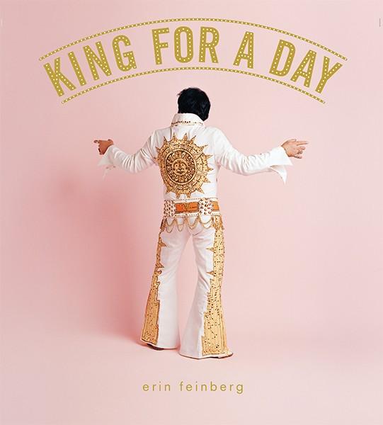 Erin Feinberg King for a Day