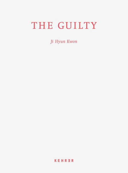 Ji Hyun Kwon The Guilty