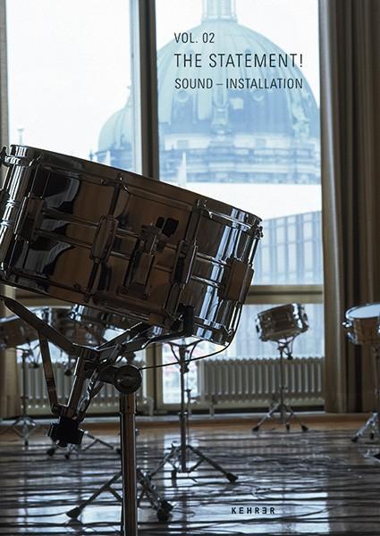 Ulrich Eller / Christoph Metzger Vol.02 The Statement!  Sound – Installation