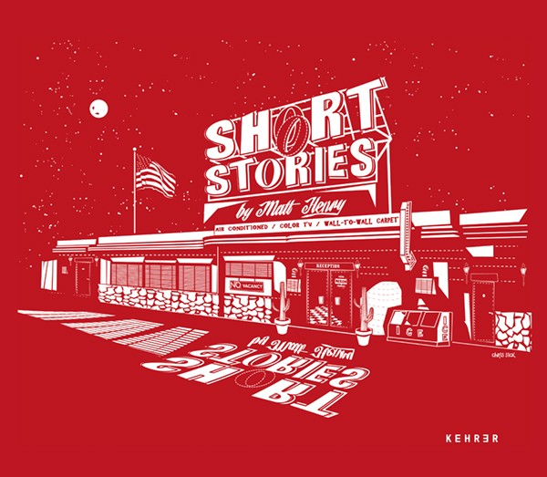 Matt Henry Short Stories