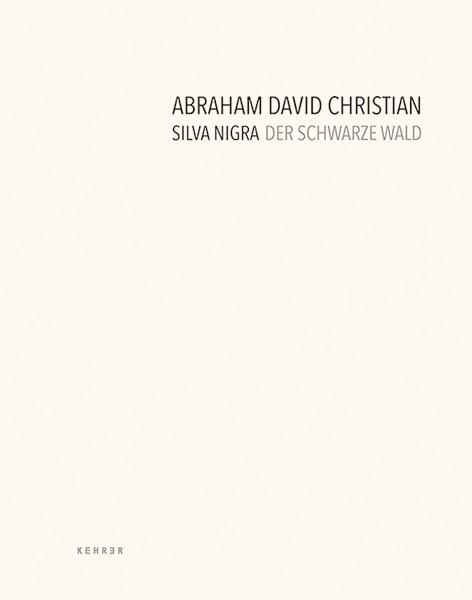 Abraham David Christian Silva Nigra Der Schwarze Wald