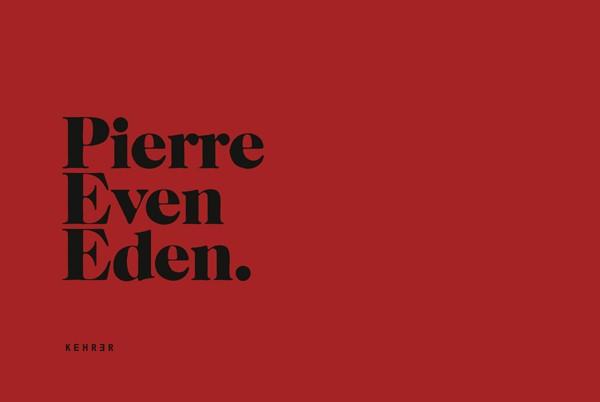 Pierre Even SIGNIERT: Eden