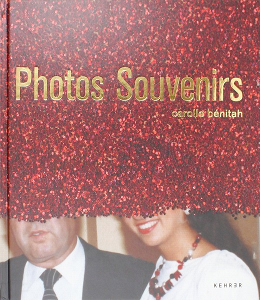Carolle Bénitah SIGNIERT: Photos Souvenirs
