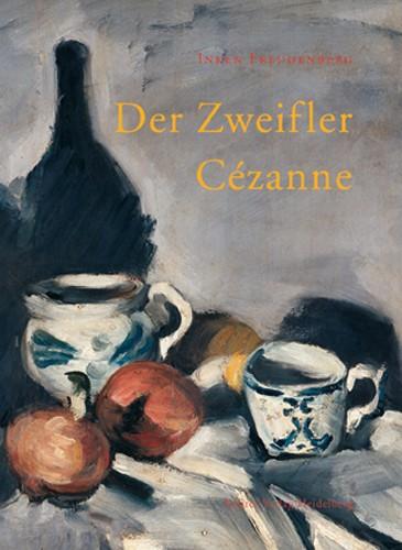 Der Zweifler Cézanne
