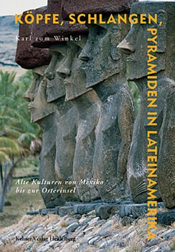 Köpfe, Schlangen, Pyramiden in Lateinamerika