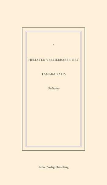 Tamara Ralis Hellster verlierbarer Ort