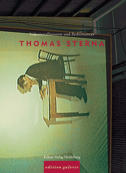 Thomas Sterna Videoinstallationen und Performances