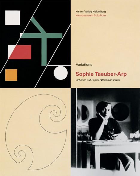 Sophie Taeuber-Arp Variations Arbeiten auf Papier