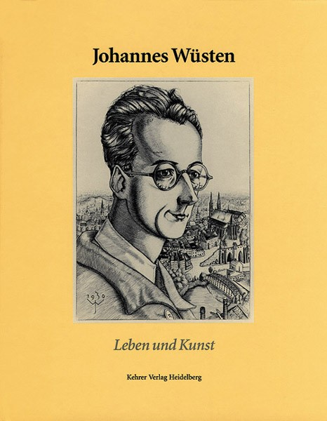Johannes Wüsten Leben und Kunst (1896 – 1943)