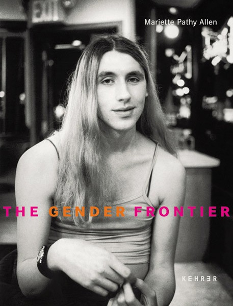 Mariette Pathy Allen The Gender Frontier