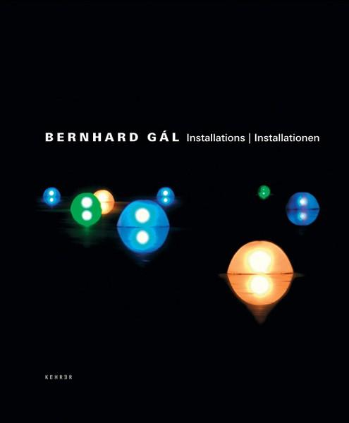Bernhard Gál Installationen 1998 – 2004