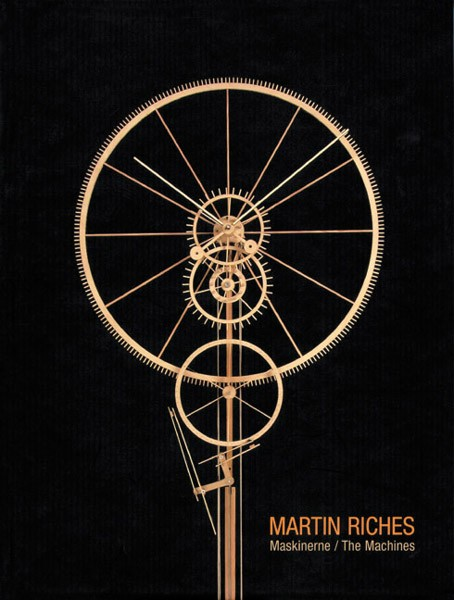 Martin Riches Maskinerne/The Machines