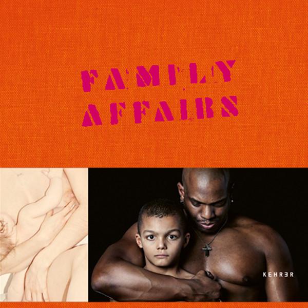 Deichtorhallen Hamburg FAMILY AFFAIRS Familie in der aktuellen Fotografie