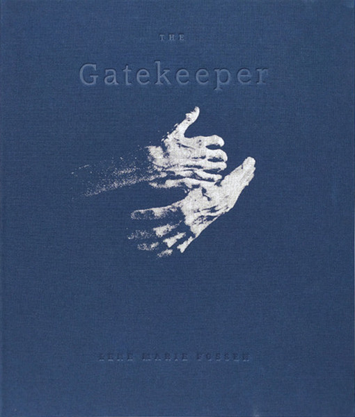 Lene Marie Fossen The Gatekeeper