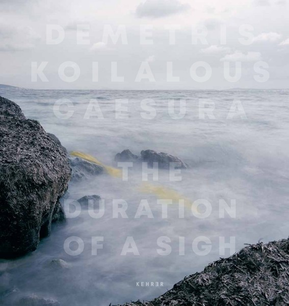 Demetris Koilalous Caesura The Duration of a Sigh