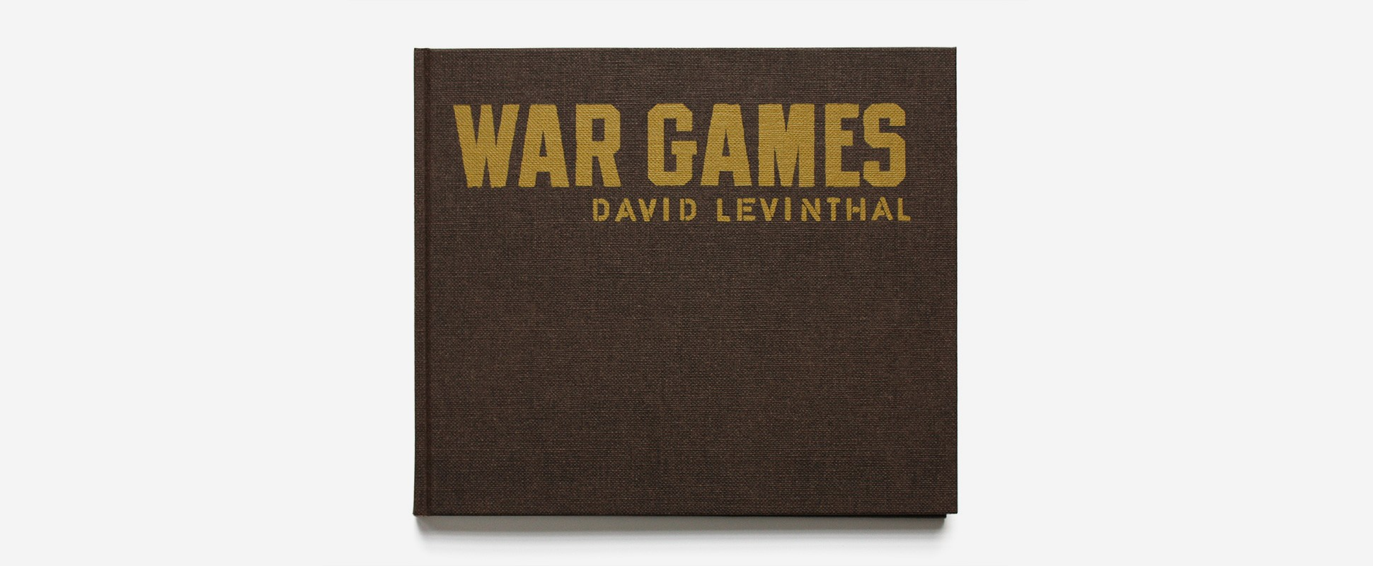 David Levinthal War Games