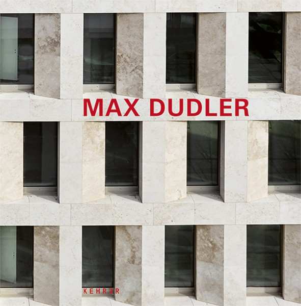 Max Dudler Revised and expanded edition